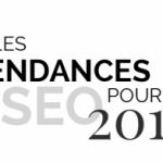 Infographie : Tendances SEO pour 2017