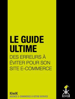 Le Guide Ultime des Erreurs à éviter pour son site E-Commerce