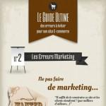 Infographie : Les Erreurs Marketing à éviter à tout prix pour son site E-commerce