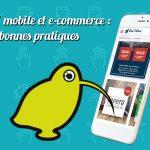 Bonnes pratiques dans l'e-commerce : soignez l'expérience utilisateur sur les mobiles