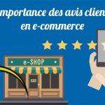L'importance des avis clients en e-commerce